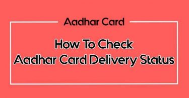Aadhar Card Delivery Status